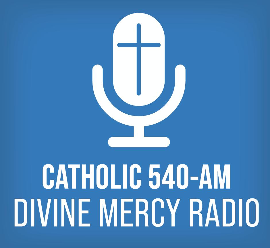 Sponsor Catholic 540-AM Divine Mercy Radio