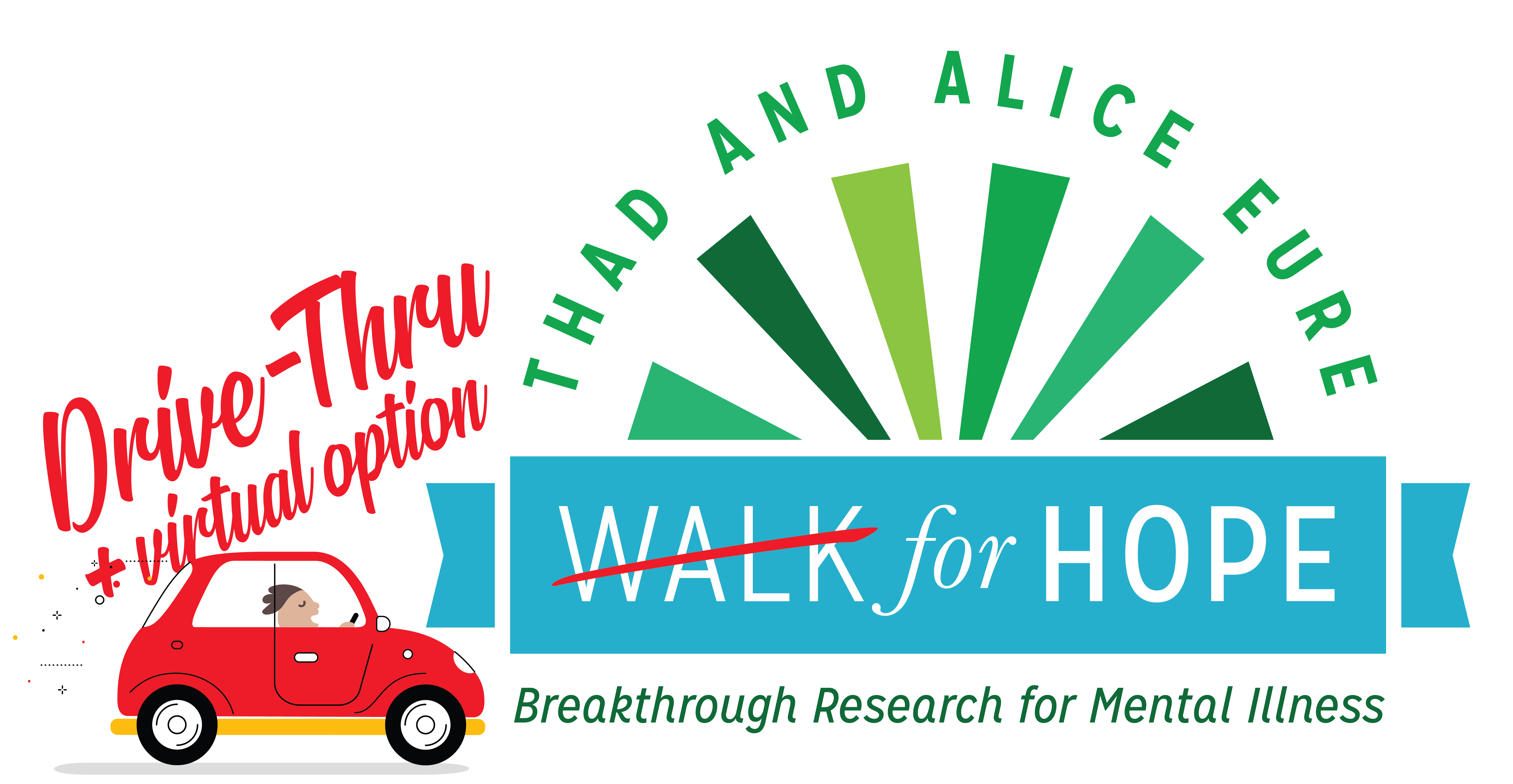 32nd Annual Thad & Alice Eure DRIVE-THRU / VIRTUAL Walk for Hope