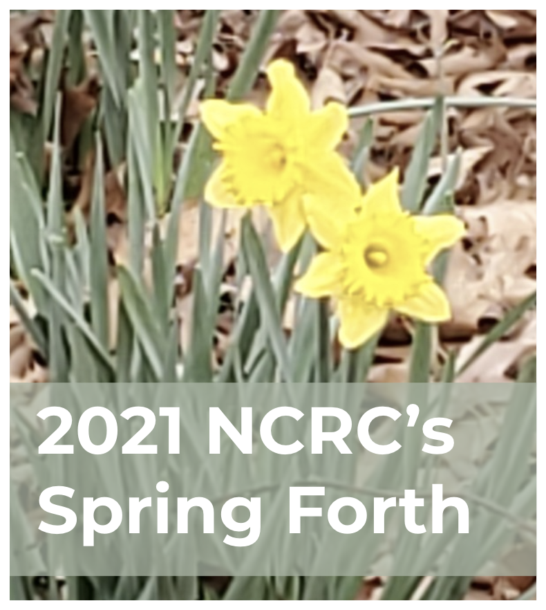 2021 NCRC's Spring Forth